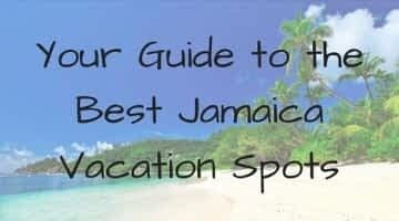 Your-Guide-to-the-Best-Jamaica-Vacation-Spots-360x200